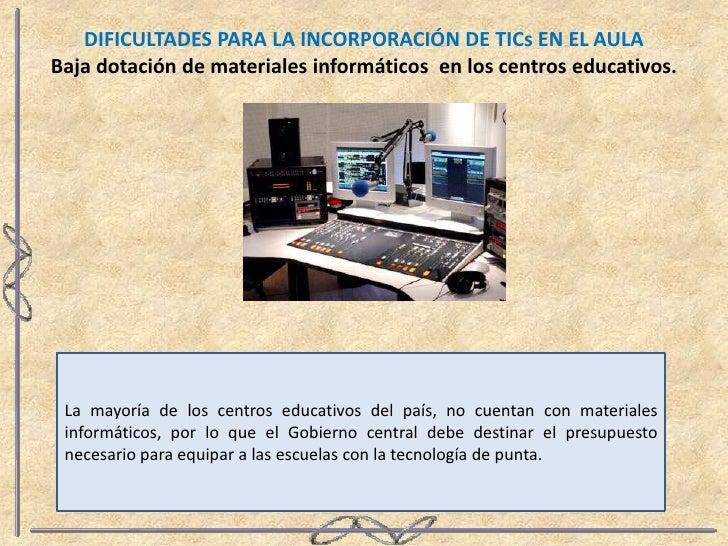 Dificultades para la_incorporacion_de_tics_en_el_aula Slide 2