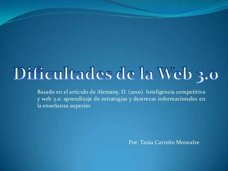 Basado en el articulo de Alemany, D. (2010). Inteligencia competitivay web 3.0: aprendizaje de estrategias y destrezas inf...