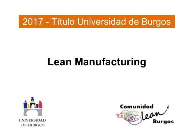 Lean Manufacturing 2017 - Título Universidad de Burgos