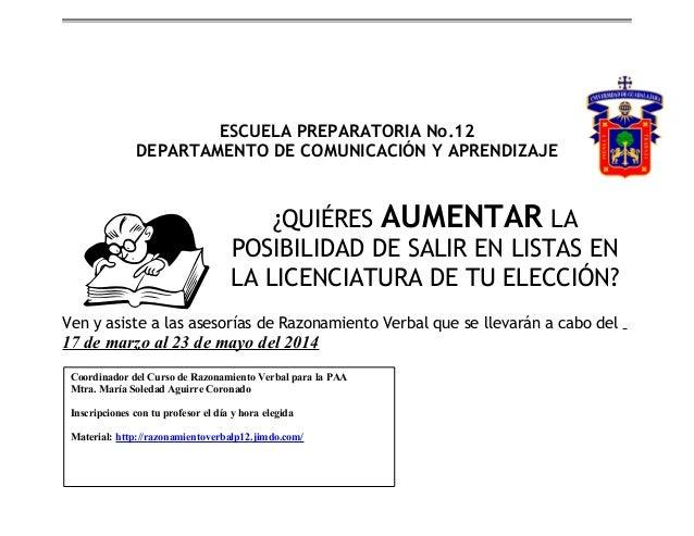 ESCUELA PREPARATORIA No.12 DEPARTAMENTO DE COMUNICACIÓN Y APRENDIZAJE  ¿QUIÉRES AUMENTAR LA POSIBILIDAD DE SALIR EN LISTAS...