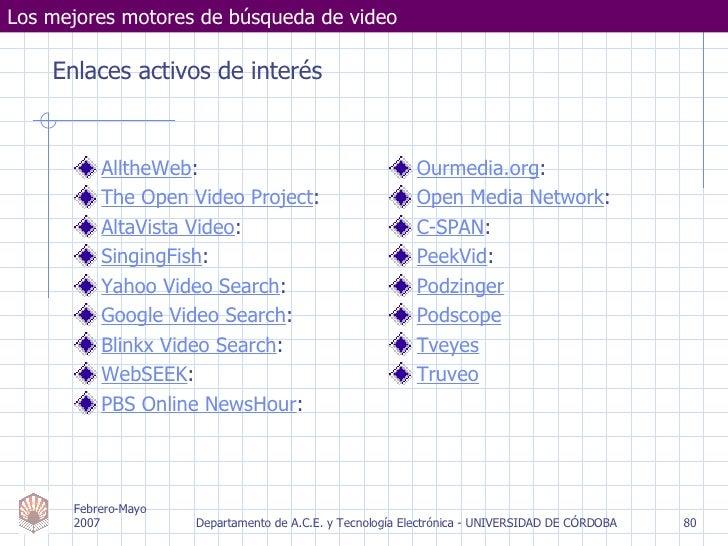 <ul><li>AlltheWeb : </li></ul><ul><li>The Open Video Project : </li></ul><ul><li>AltaVista Video : </li></ul><ul><li>Singi...