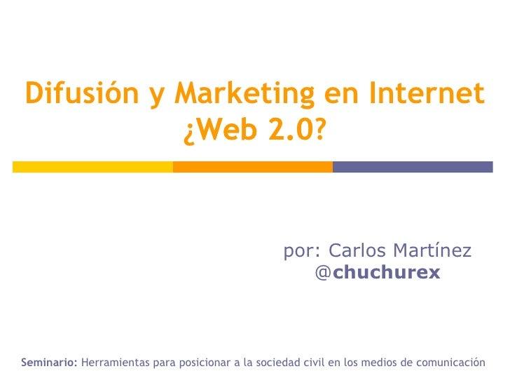 por: Carlos Martínez @ chuchurex Seminario:  Herramientas para posicionar a la sociedad civil en los medios de comunicació...