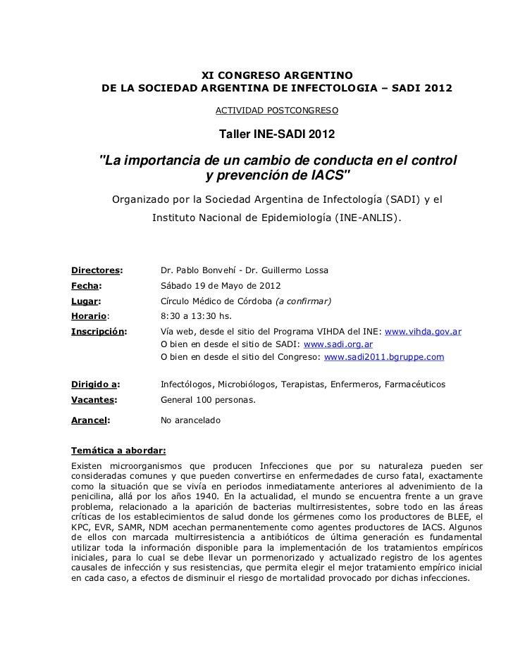 XI CONGRESO ARGENTINO         DE LA SOCIEDAD ARGENTINA DE INFECTOLOGIA – SADI 2012                                  ACTIVI...