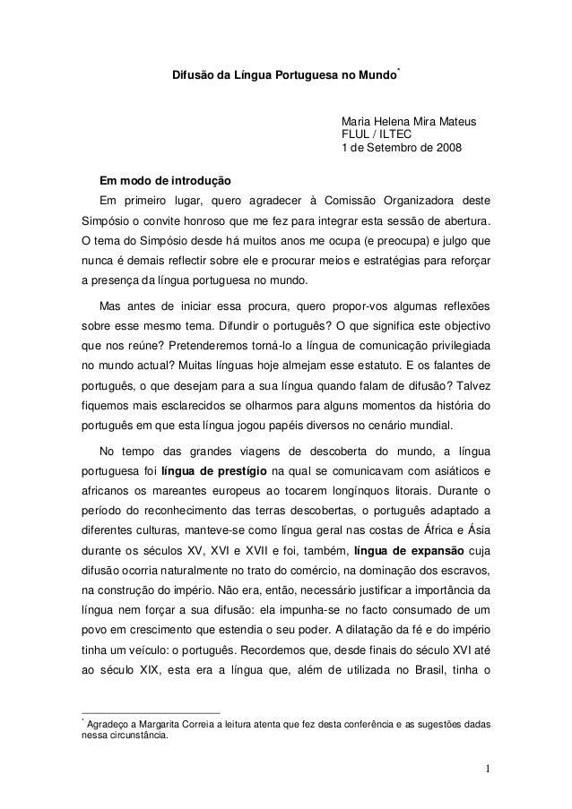 Difusão da Língua Portuguesa no Mundo *                                                           Maria Helena Mira Mateus...