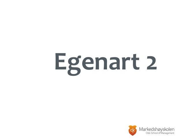 Egenart Egenart 2