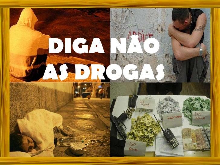 DIGA NÃOAS DROGAS