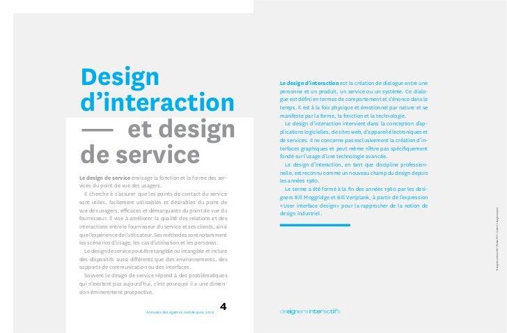Design                                                                Le design d'interaction est la création de dialogue ...