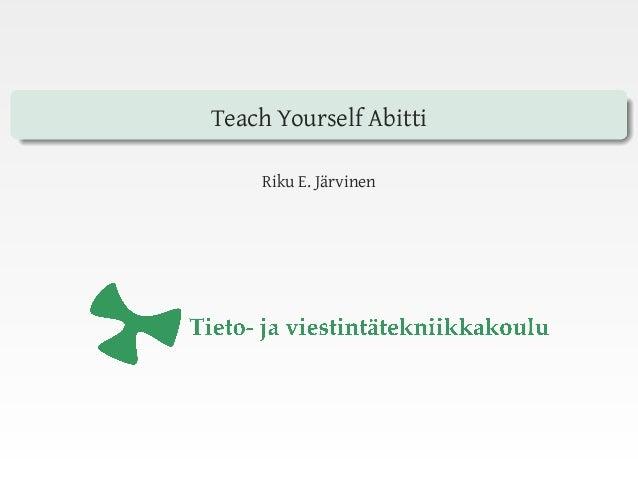 Teach Yourself Abitti Riku E. Järvinen