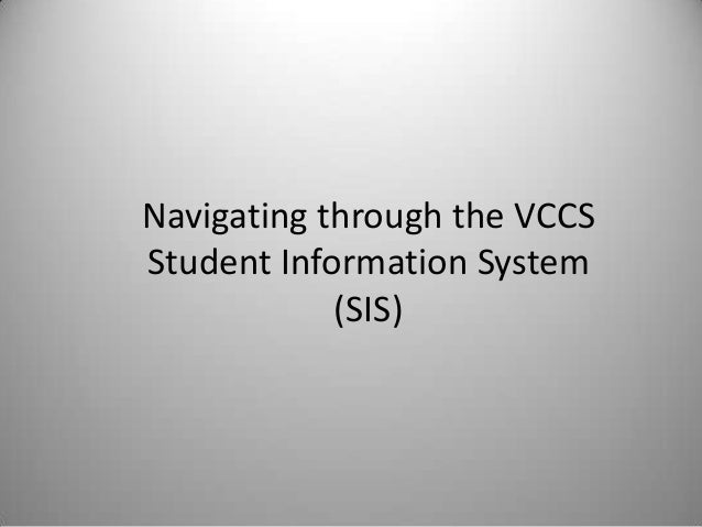 Navigating through the VCCSStudent Information System(SIS)