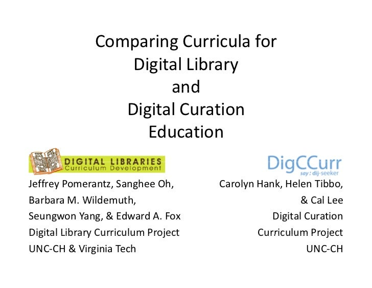 Comparing Curricula for                  Digital Library                       and                 Digital Curation       ...