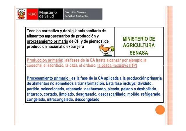 Técnico normativo y de vigilancia sanitaria de alimentos agropecuarios de producción y procesamiento primario de CH y de p...