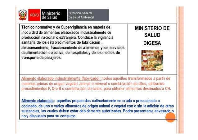 Técnico normativo y de Supervigilancia en materia de inocuidad de alimentos elaborados industrialmente de producción nacio...