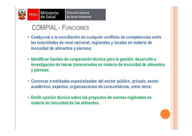 COMPIAL - FUNCIONES • Coadyuvar a la conciliación de cualquier conflicto de competencias entre las autoridades de nivel na...