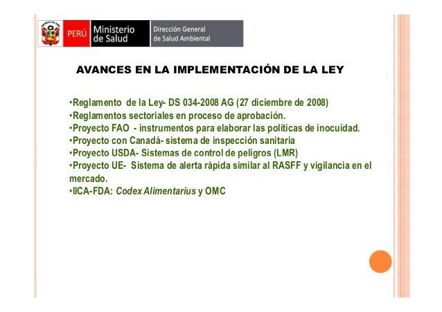 AVANCES EN LA IMPLEMENTACIÓN DE LA LEY •Reglamento de la Ley- DS 034-2008 AG (27 diciembre de 2008) •Reglamentos sectorial...