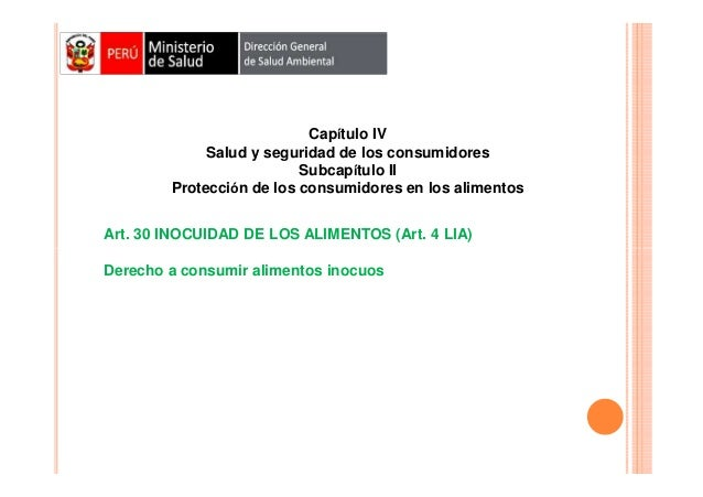 Capítulo IV Salud y seguridad de los consumidores Subcapítulo II Protección de los consumidores en los alimentos Art. 30 I...