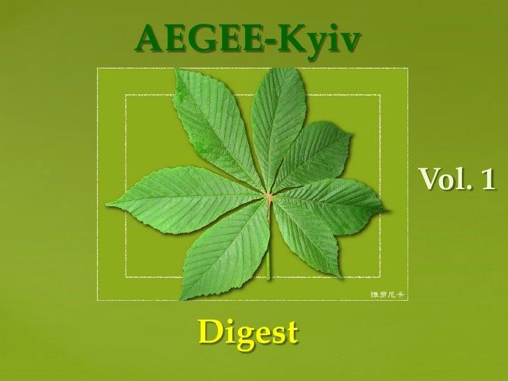 AEGEE-Kyiv                Vol. 1      Digest