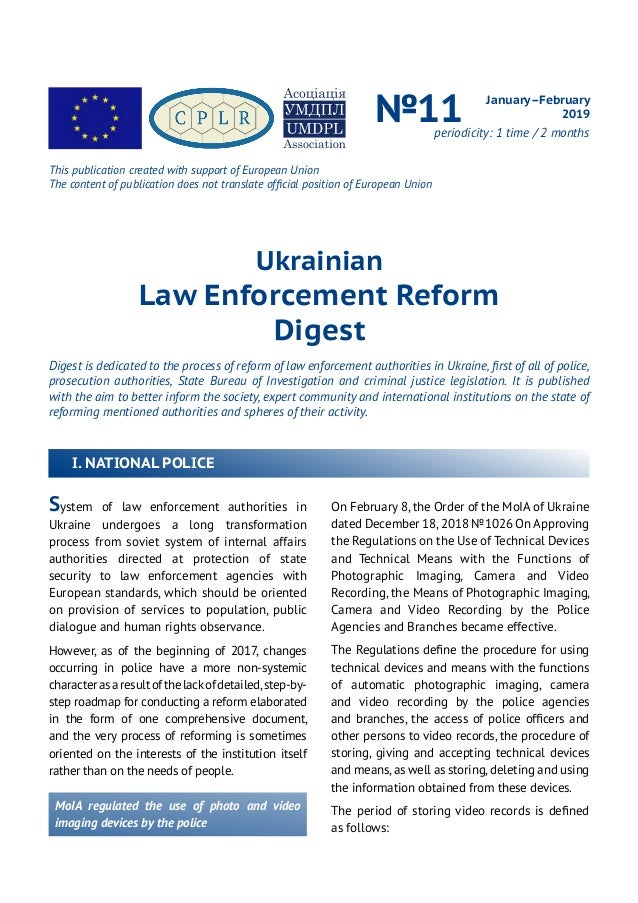 Ukrainian Law Enforcement Reform Digest Digest is dedicated to the process of reform of law enforcement authorities in Ukr...