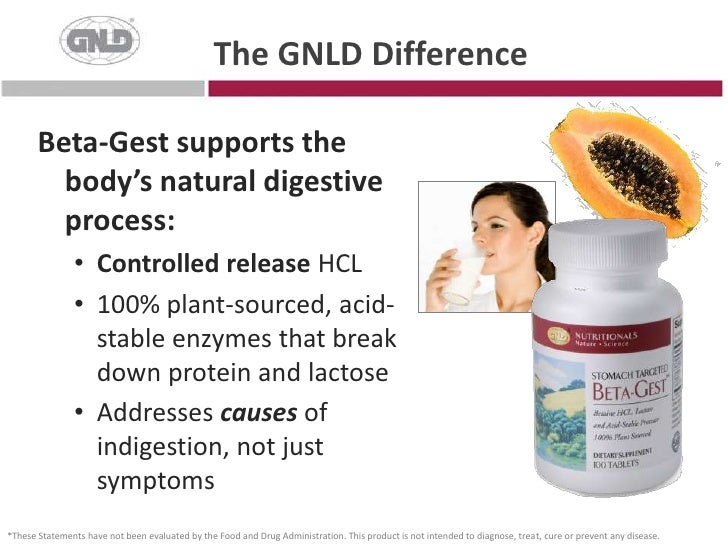 The GNLD Difference<br />Beta-Gest supports the body's natural digestive process:<br /><ul><li>Controlled release HCL