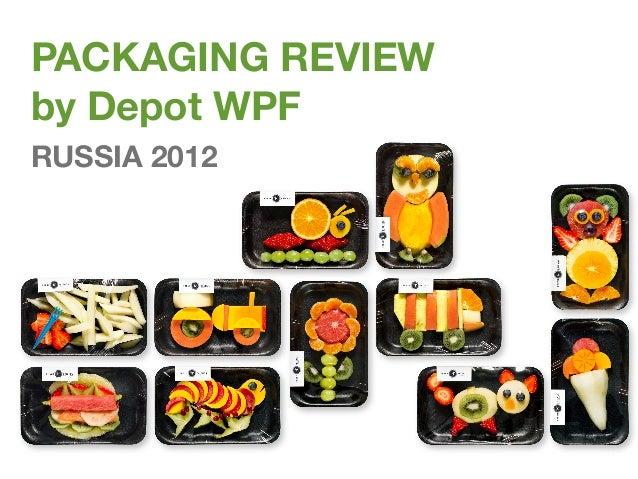 PACKAGING REVIEWby Depot WPFRUSSIA 2012