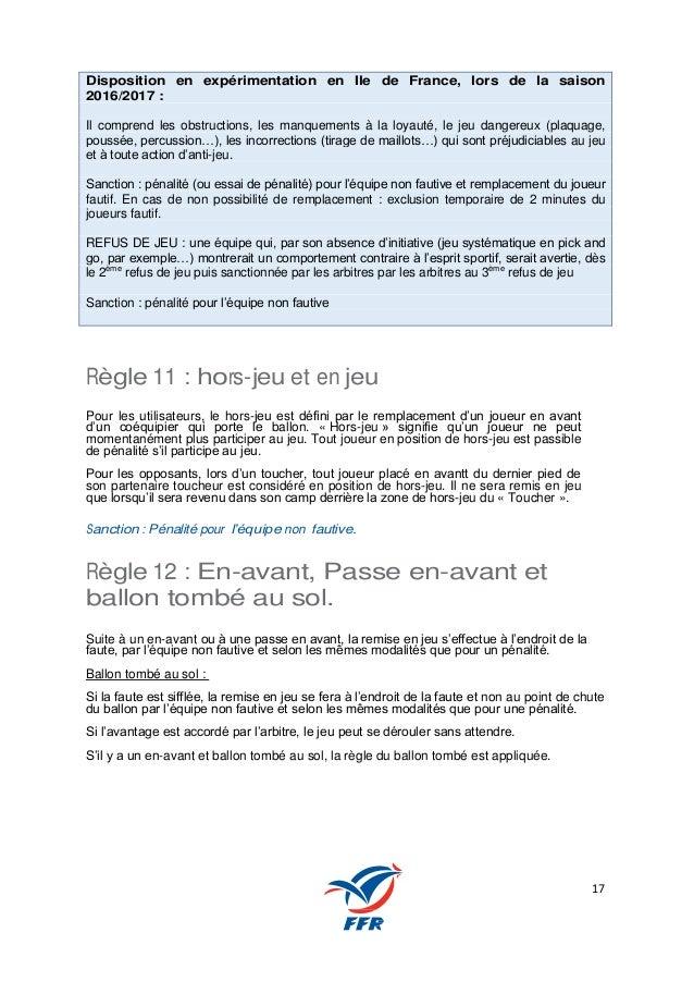 17 Disposition en expérimentation en Ile de France, lors de la saison 2016/2017 : Il comprend les obstructions, les manque...