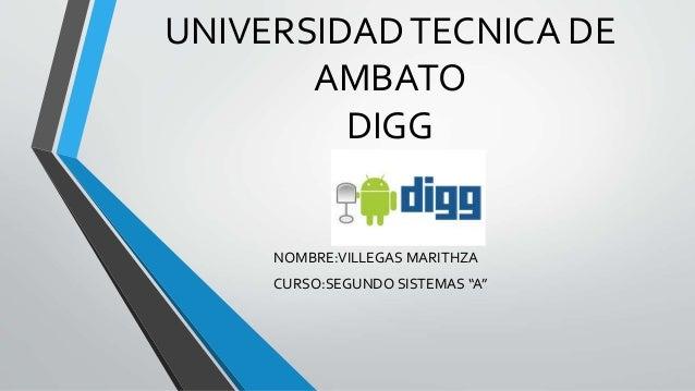 """UNIVERSIDADTECNICA DE AMBATO DIGG NOMBRE:VILLEGAS MARITHZA CURSO:SEGUNDO SISTEMAS """"A"""""""