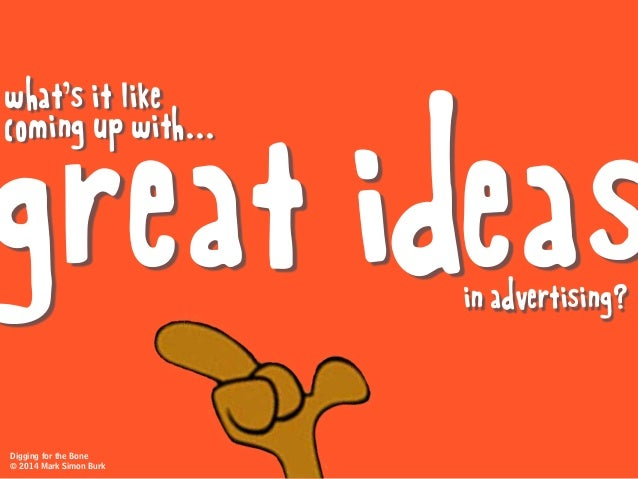 Digging For The Bone: How to Jumpstart Creative Thinking Slide 2