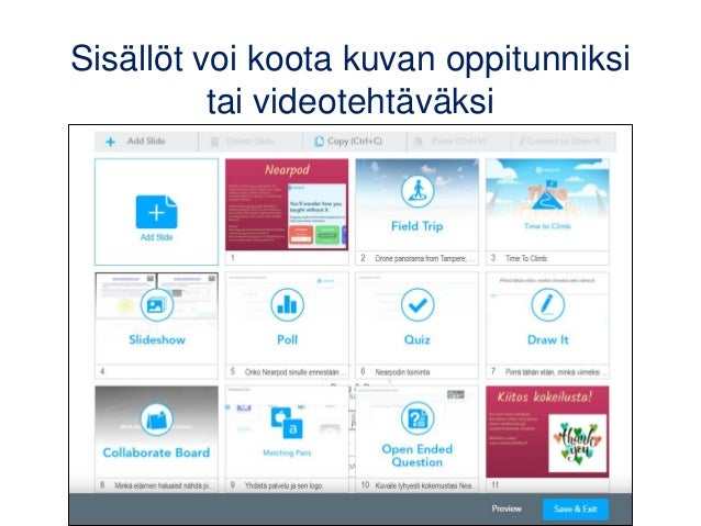 Sisällöt voi koota kuvan oppitunniksi tai videotehtäväksi