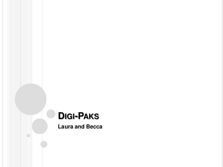 DIGI-PAKSLaura and Becca
