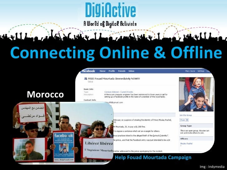 Connecting Online & Offline Img : Indymedia Morocco Help Fouad Mourtada Campaign
