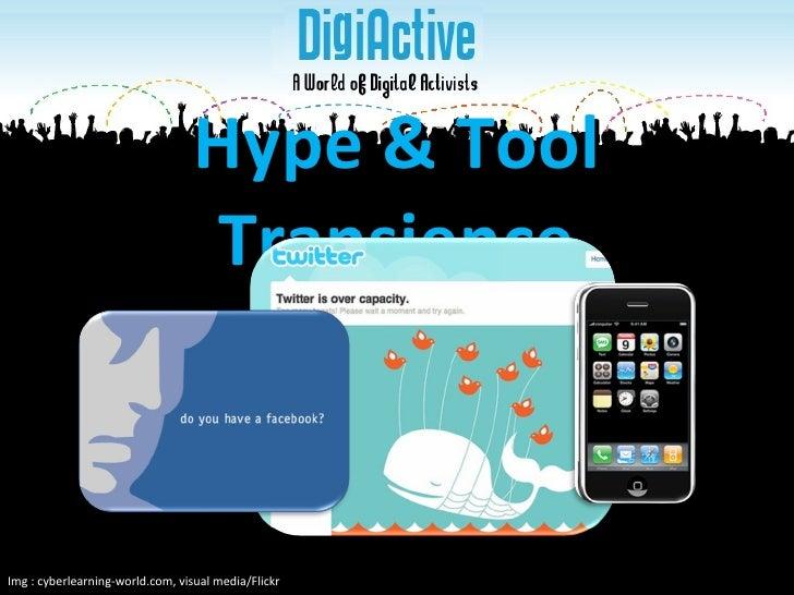 Hype & Tool Transience Img : cyberlearning-world.com, visual media/Flickr