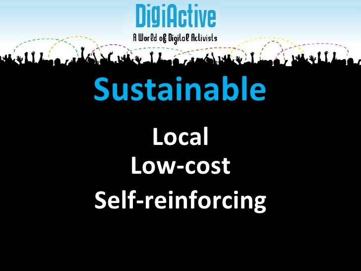 Low-cost Sustainable Self-reinforcing Local