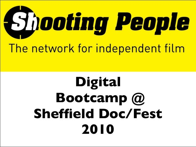 Digital Bootcamp @ Sheffield Doc/Fest 2010