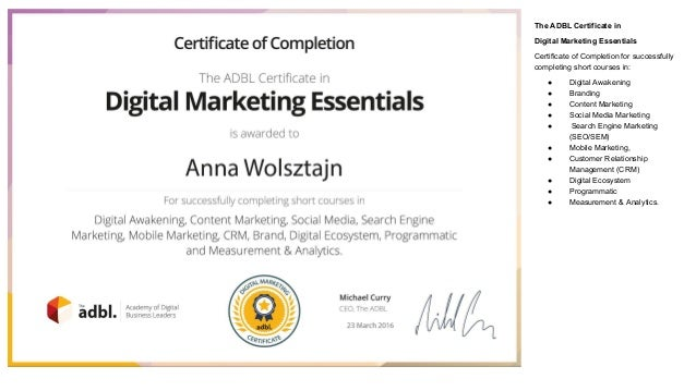 The ADBL Certificate in Digital Marketing Essentials Certificate of Completion for successfully completing short courses i...