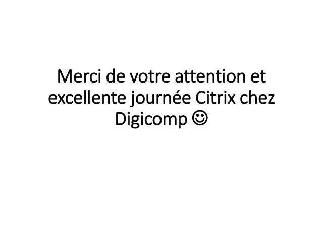 Digicomp citrix day 2015 : Introduction