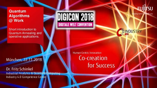 Human Centric Innovation Co-creation for Success © 2018 FUJITSU Human Centric Innovation Co-creation for Success Quantum A...
