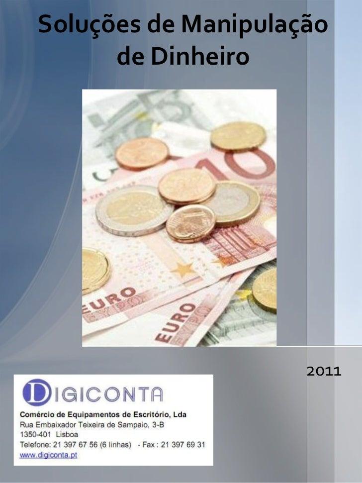 Soluções de Manipulação      de Dinheiro                     2011