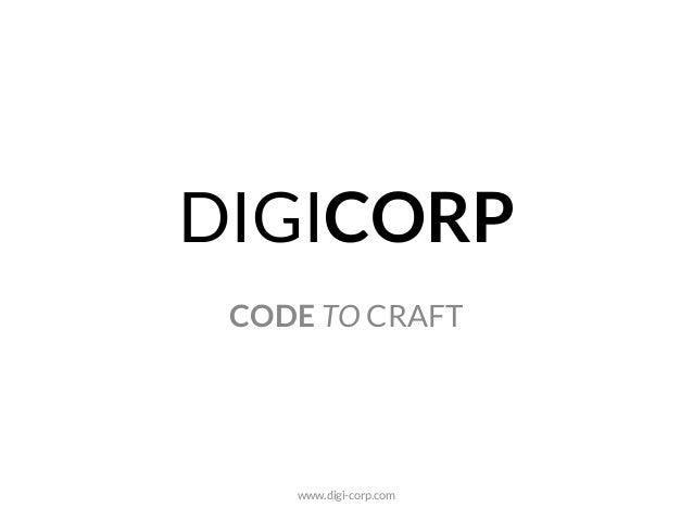 DIGICORP CODE TO CRAFT www.digi-corp.com