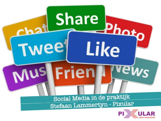 Stefaan Lammertyn - Pixular Social Media in de praktijk
