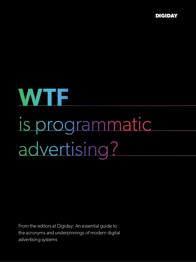 Bildresultat för wtf is programmatic advertising