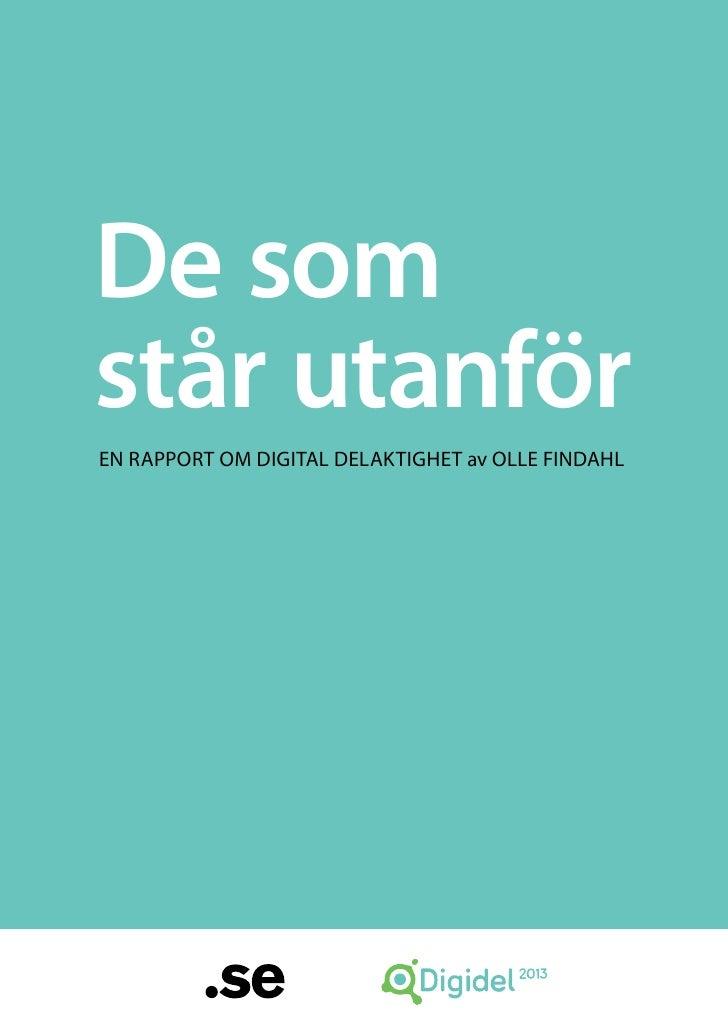 De somstår utanförEn rapport om digital delaktighet av Olle Findahl