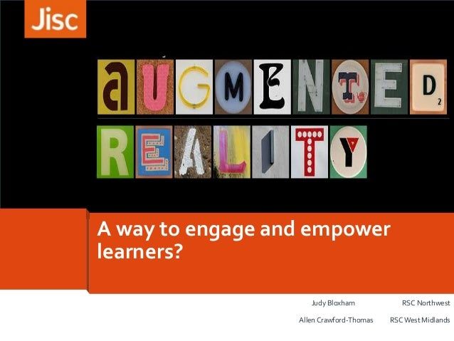 A way to engage and empower learners? Judy Bloxham RSC Northwest Allen Crawford-Thomas RSC West Midlands