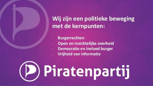 Wij zijn een politieke beweging met de kernpunten: • Burgerrechten • Open en inzichtelijke overheid • Democratie en invloe...