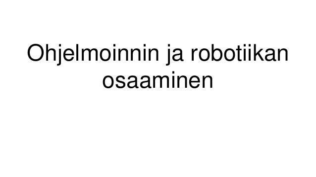 Ohjelmoinnin ja robotiikan osaaminen