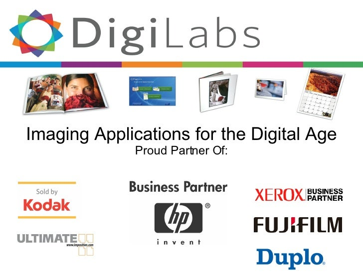 Imaging Applications for the Digital Age Proud Partner Of: