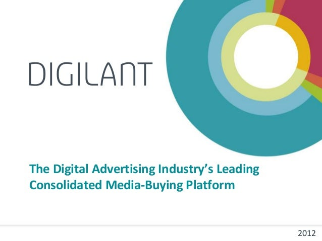 The Digital Advertising Industry's LeadingConsolidated Media-Buying Platform                                             2...