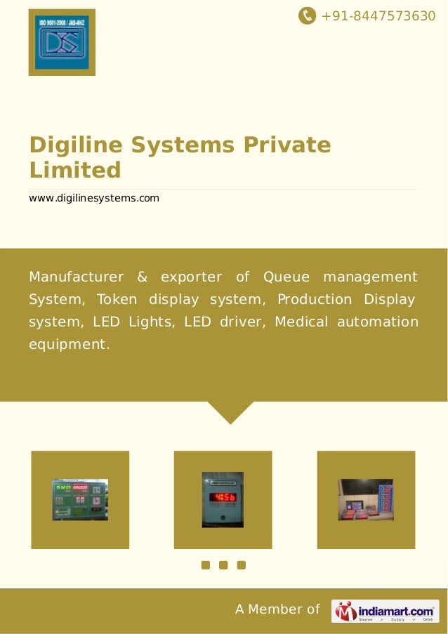 +91-8447573630 A Member of Digiline Systems Private Limited www.digilinesystems.com Manufacturer & exporter of Queue manag...