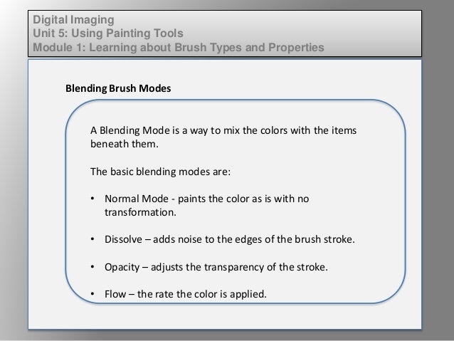 Dig imag unit 5 module 1 learning about brush types and properties Slide 3