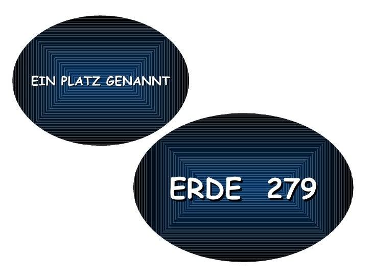 EIN PLATZ GENANNT ERDE  279