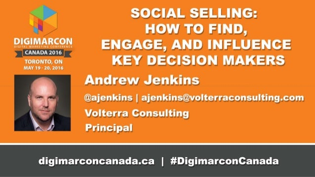 Social Selling Session One Developed for:Andrew Jenkins Cell: 647-262-4242 ajenkins@volterraconsulting.com @ajenkins
