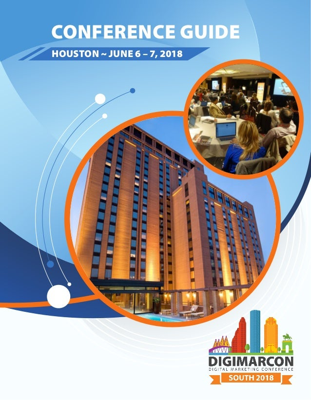 CONFERENCE GUIDE HOUSTON ~ JUNE 6 – 7, 2018